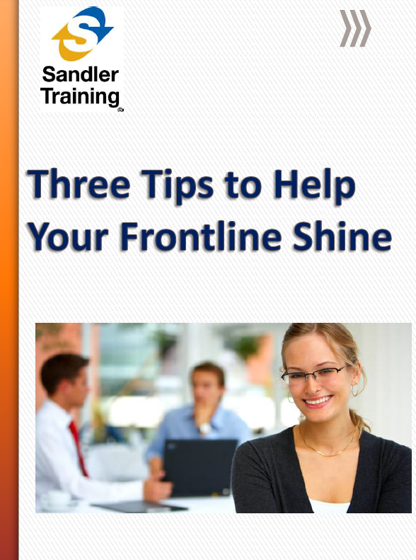 Three Tips to Help Your Frontline Shine